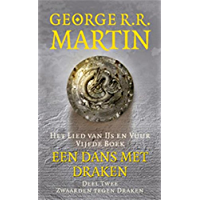 Een dans met draken (Het lied van ijs en vuur Book 5)