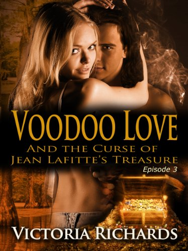 Voodoo Love (Episode 3) (Voodoo Love series)