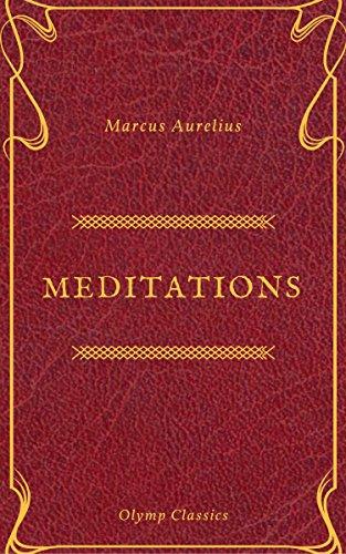 The Meditations of Marcus Aurelius (Olymp Classics)