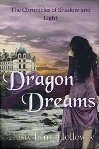 Dragon Dreams: The Chronicles of Shadow and Light: Volume 1 ...