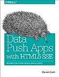 Data Push Apps with HTML5 SSE: Pragmatic