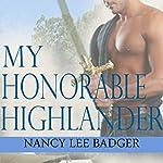 My Honorable Highlander: Highland Games Through Time | Nancy Lee Badger