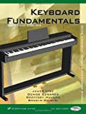 Keyboard Fundamentals Book 1 W/CD, Lyke, James, 1588745465