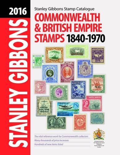 2016 Commonwealth And Empire Stamps 1840 1970  Stamp Catalogue