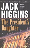 The President's Daughter, Jack Higgins, 0425165426