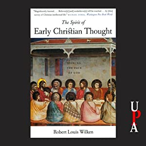 The Spirit of Early Christian Thought Audiobook