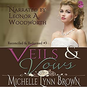 Veils and Vows Audiobook