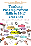 Teaching Pre-Employment Skills to 14–17-Year-Olds: The Autism Works Now!® Method