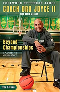 8b645f264c27 Beyond Championships  A Playbook for Winning at Life  Dru Joyce II ...