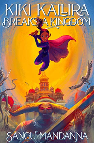Book Cover: Kiki Kallira Breaks a Kingdom