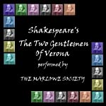 Two Gentlemen of Verona (Dramatised) | William Shakespeare