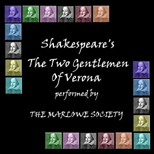 Two Gentlemen of Verona (Dramatised) Performance
