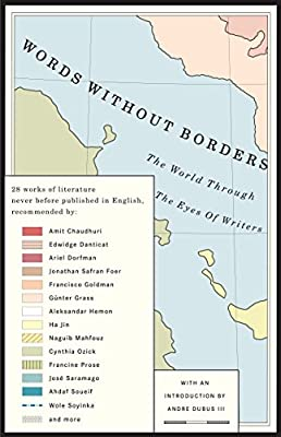Words Without Borders: The World Through the Eyes of Writers