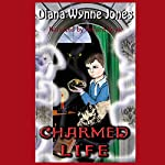 A Charmed Life: The Worlds of Chrestomanci, Book 1 | Diana Wynne Jones
