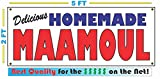 HOMEMADE MAAMOUL All Weather Full Color Banner Sign