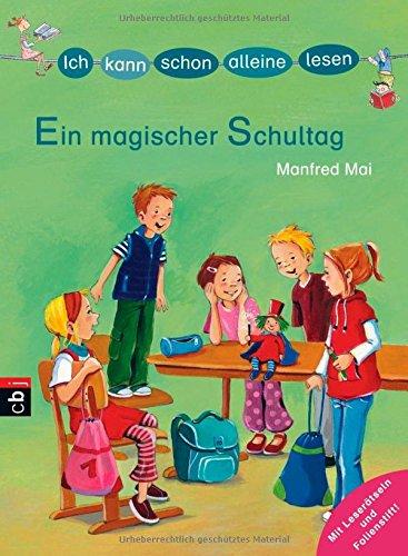 ICH KANN SCHON ALLEINE LESEN - Ein magischer Schultag