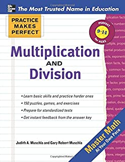 Multiplication and Division: Ages 9-14 (Practice Makes Perfect Series)