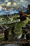 A Merchant's Tale: The Second Tale in the Matter of Manred