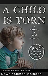 A Child Is Torn by Dawn Kopman Whidden whidden ebook deal