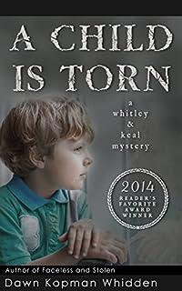 A Child Is Torn by Dawn Kopman Whidden whidden ebook deal