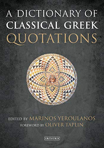 (A Dictionary of Classical Greek Quotations)
