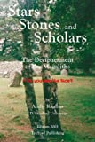 img - for Stars, Stones and Scholars: The Decipherment of the Megaliths as an Ancient Survey of the Earth by Astronomy by Andis Kaulins (2003-10-24) book / textbook / text book