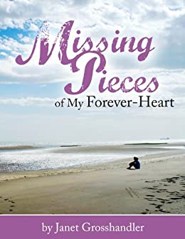 Missing Pieces of My Forever-Heart by [Grosshandler, Janet]