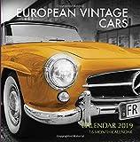 European Vintage Cars Calendar 2019: 16 Month Calendar