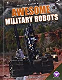 Awesome Military Robots (Ready for Military Action)