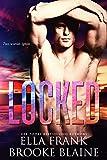 Locked (PresLocke Series Book 2)
