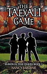 The Taexali Game (Rubidium Time Travel Series) (Volume 1)