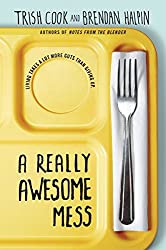 A Really Awesome Mess (Fiction - Young Adult)