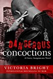 Dangerous Concoctions (The Curvy Assignments Book 2)