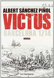 Victus edición en castellano : Barcelona 1714 Narrativa