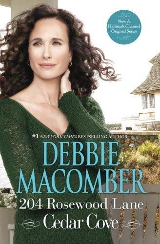 - 204 Rosewood Lane (Cedar Cove, Book 2) by Debbie Macomber (2013-05-28)