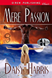 Mere Passion [Ocean Shifters 2] (Siren Publishing Classic)