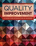 img - for Quality Improvement: A Guide for Integration in Nursing book / textbook / text book