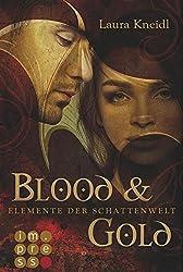 Elemente der Schattenwelt, Band 1: Blood & Gold