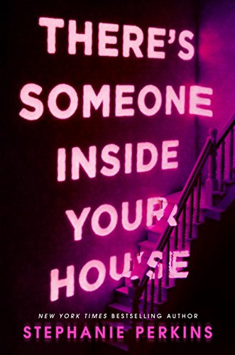 There's Someone Inside Your House [Stephanie Perkins] (Tapa Dura)