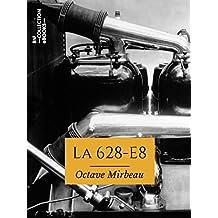 La 628-E8 (Classiques) (French Edition)