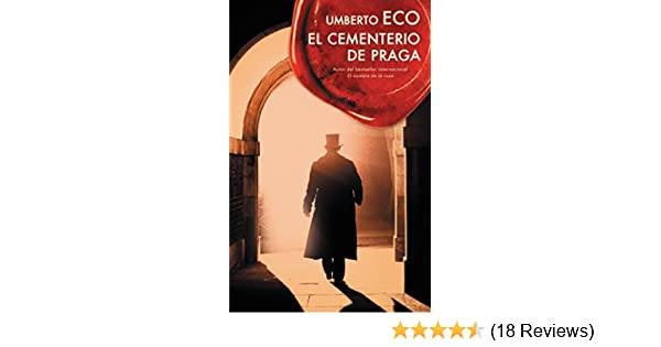 El cementerio de Praga (Spanish Edition) - Kindle edition by Umberto Eco. Literature & Fiction Kindle eBooks @ Amazon.com.