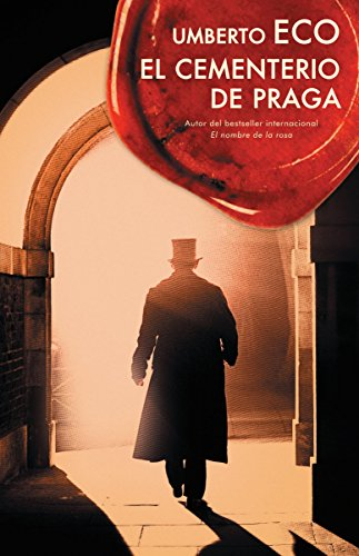 El cementerio de Praga (Spanish Edition) by [Eco, Umberto]