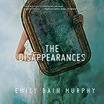 The Disappearances | Emily Bain Murphy