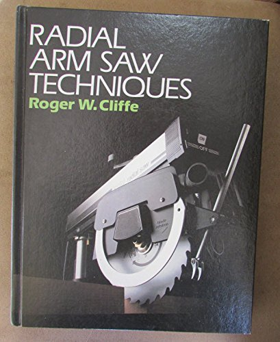 Radial Arm Saw Techniques by Sterling Publishing