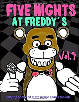 Five Nights At Freddy S Coloring Book And Maze Puzzle Games For