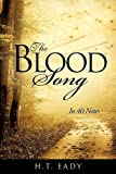The Blood Song, H. T. Eady, 1613792166