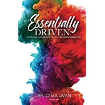 Essentially Driven: Young Living Essential Oils Business Handbook