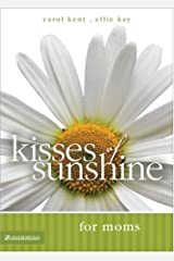 Kisses of Sunshine for Moms Hardcover