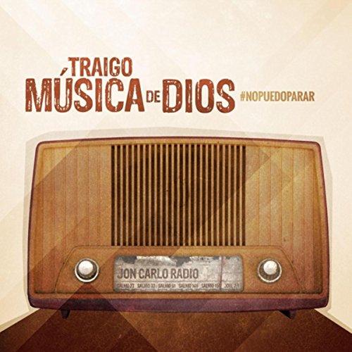 ... Traigo Musica de Dios Esp