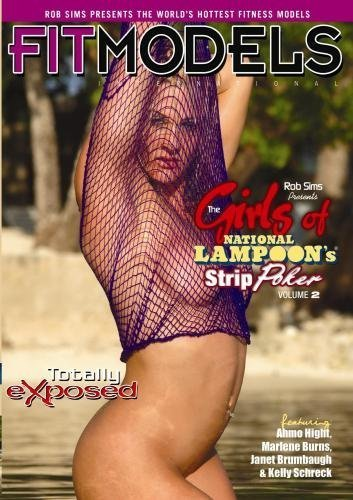 Rob Sims Presents: The Girls of National Lampoon's Strip Poker Totally Exposed Volume 2